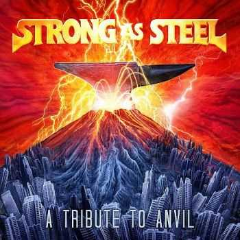 Various Artists - Strong As Steel - A Tribute To Anvil (2013)