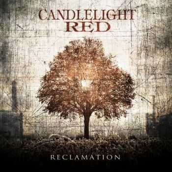 Candlelight Red - Reclamation (2013)