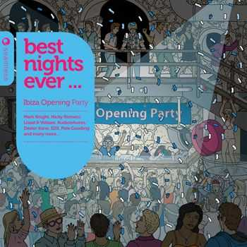VA - Best Nights Ever - Ibiza Opening Party (2013)