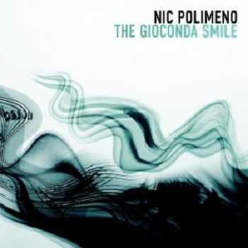 Nic Polimeno – The Gioconda Smile (2013)