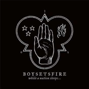 Boysetsfire - While A Nation Sleeps... (2013)