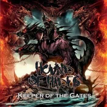 Hound Of Hades - Keeper Of The Gates (2011)