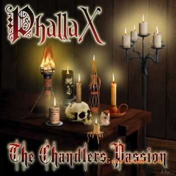Phallax - The Chandlers Passion (2009)