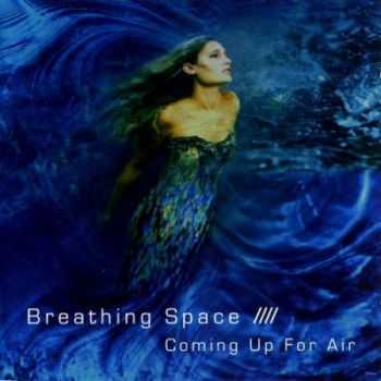 Breathing Space  - Coming Up For Air (2007)
