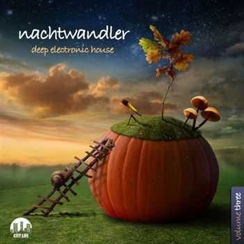 VA - Nachtwandler Vol 3 Deep Electronic House (2013)