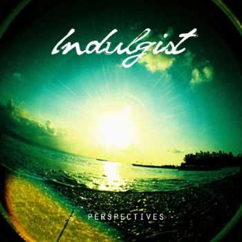 Indulgist - Perspectives (EP) (2013)