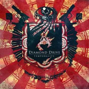 Diamond Drive - Temporality  (2013)