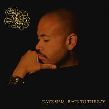 Dave Sims - Back to the Bay (2013)