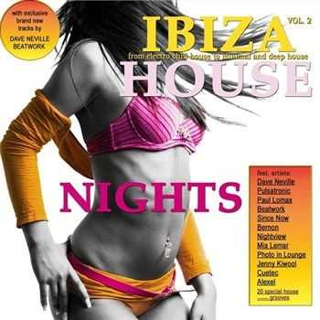 VA - Ibiza House Nights Vol 2 From Electro Chill House to Minimal and Deep House (2013)