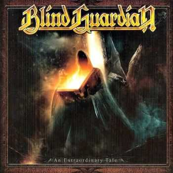 Blind Guardian  - An Extraordinary Tale  (2013)