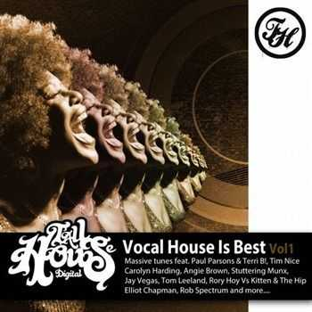 VA - Vocal House Is Best Vol 1 (2013)