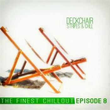 VA - Deckchair Stripes and Chill Episode 8 (2013)