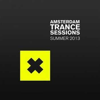VA - Amsterdam Trance Sessions Summer (2013)