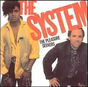 The System - The Pleasure Seekers (1985)