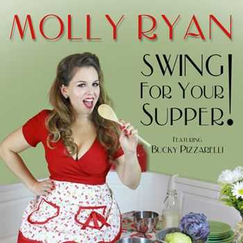 Molly Ryan - Swing for Your Supper! (2013)