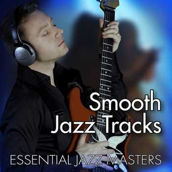 Essential Jazz Masters - Smooth & Light Jazz (2010)