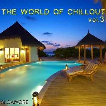 VA - The World of Chillout 03 (2013)