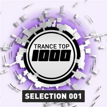 VA - Trance Top 1000 Selection 001 (2013)