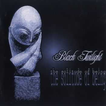 Black Twilight - The Solitude Of Being (2000)