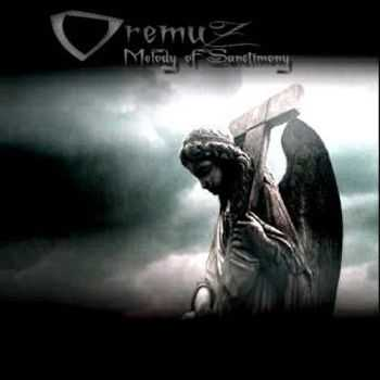 Oremuz - Melody Of Sanctimony (EP) (2007)