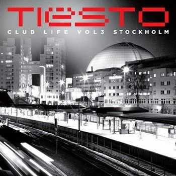 VA - Club Life Vol 3 Stockholm (Mixed by Tiesto) (2013)