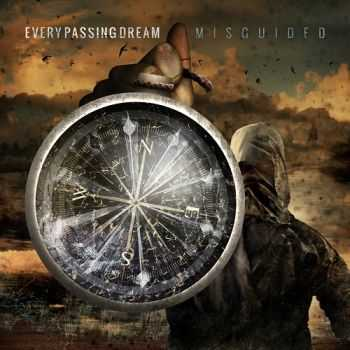 Every Passing Dream - Misguided (2013)