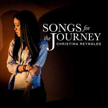 Christina Reynolds - Songs for the Journey (2013)
