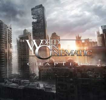 The World In Cinematic - Chapters [EP] (2013)
