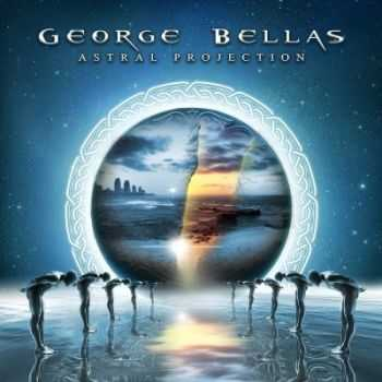 George Bellas - Astral Projection (2013)