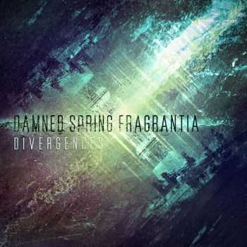 Damned Spring Fragrantia - Divergences (2013)
