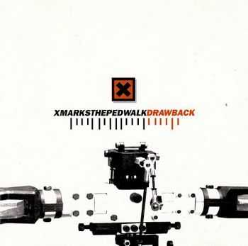 X Marks The Pedwalk - Drawback (1996)