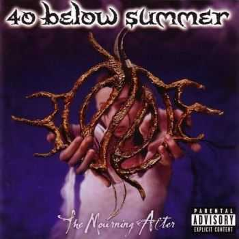40 Below Summer - The Mourning After (2003)