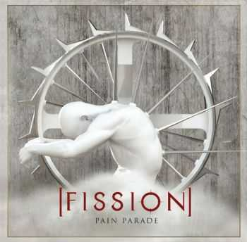 Fission  -  Pain Parade  (2008)