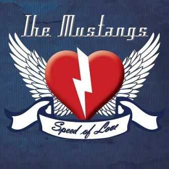 The Mustangs - Speed Of Love 2013