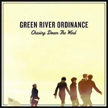 Green River Ordinance – Chasing Down the Wind (2013)