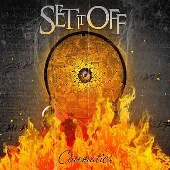 Set It Off - Cinematics [Reissue Deluxe Edition](2013)