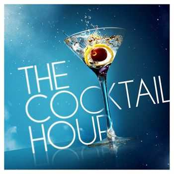 VA - The Cocktail Hour (2013)