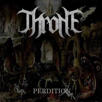 Throne  - Perdition  (2013)