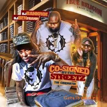 DJ Bankroe & DJ Ben Frank - Co-Signed By The Streetz (2013)