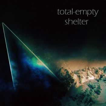Total-Empty - Shelter (EP) (2013)