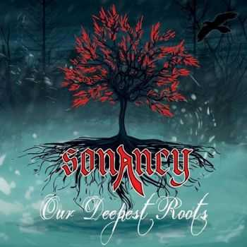 Sonancy  - Our Deepest Roots (2013)
