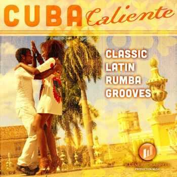New Caribbean All Star Band - Cuba Caliente - Classic Latin Rumba Grooves (2013)