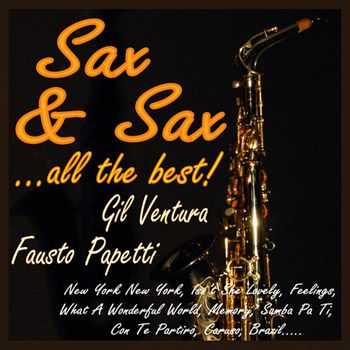 Gil Ventura - Sax & Sax ...all the Best! (2012)