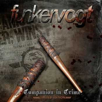 Funker Vogt - Companion In Crime [Limited Edition] (2013)