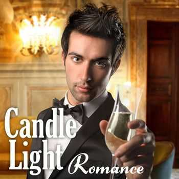 The Soft Jazz Candle Light Romantic Music Band - Candle Light Romance (2013)