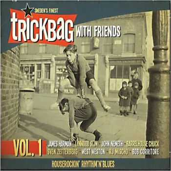 Trickbag - Trickbag With Friends Vol. 1 (2013)