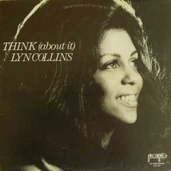 Lyn Collins - Think (about it) 1972