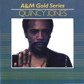 Quincy Jones - A&M Gold Series (1991)