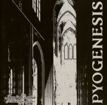 Pyogenesis - Ignis Creatio (2012) [Limited Edition] (Lossless)
