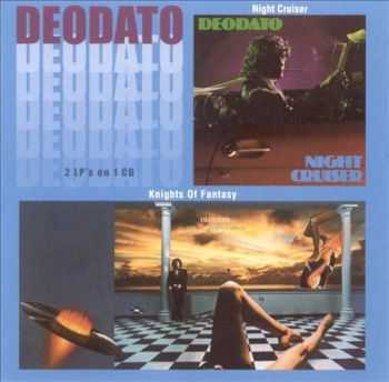 Deodato - Knights Of Fantasy `79 / Night Cruiser `80